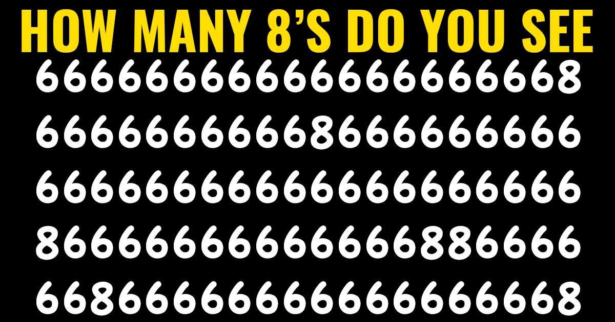 Shumica e njerëzve nuk i gjejnë dot  a mund t i gjeni të gjithë numrat 8 në foto